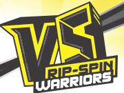 VS Rip-Spin Warriors